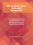The Student's Guide to Sanskrit Composition