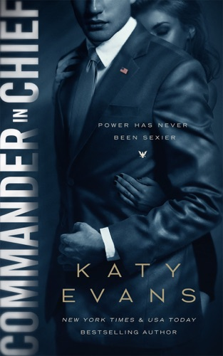 Katy Evans - Commander in Chief