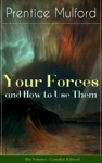 Your Forces And How To Use Them Six Volumes - Complete Edition