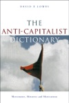 The Anti-Capitalist Dictionary
