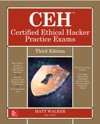 CEH Certified Ethical Hacker Practice Exams Third Edition