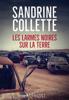 Sandrine Collette - Les Larmes noires sur la terre illustration