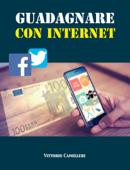 Guadagnare con Internet