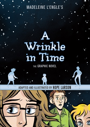 Madeleine L'Engle - A Wrinkle in Time: The Graphic Novel