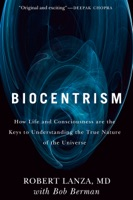 Biocentrism - Bob Berman & Robert Lanza