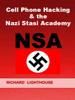 Richard Lighthouse - Cell Phone Hacking & the Nazi Stasi Academy (NSA) ilustraciГіn