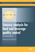 Sensory Analysis For Food And Beverage Quality Control (Enhanced Edition)
