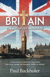 Britain, A Christian Country, A Nation Defined by Christianity and the Bible