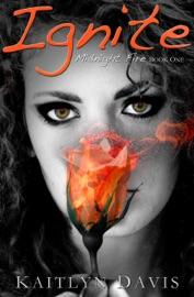 Ignite - Kaitlyn Davis Book