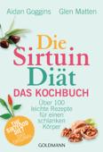 Die Sirtuin-Diät - Das Kochbuch