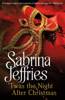 Sabrina Jeffries - 'Twas The Night After Christmas artwork