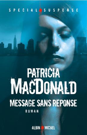 Message sans réponse - Patricia MacDonald & Nicole Hibert