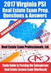 2017 Virginia PSI Real Estate Exam Prep Questions Answers  Explanations Study Guide To Passing The Salesperson Real Estate License Exam Effortlessly