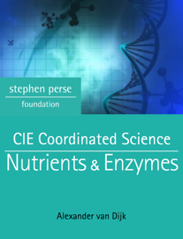 CIE Coordinated Science: Nutrients & Enzymes