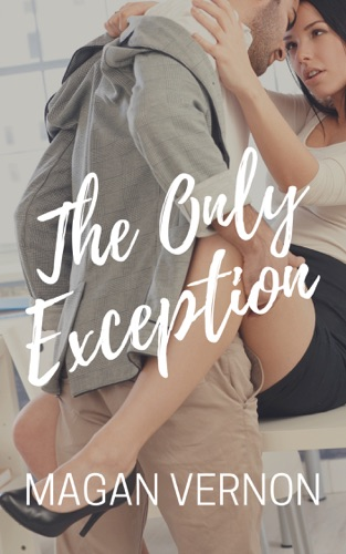 Magan Vernon - The Only Exception