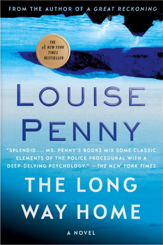 Louise Penny - The Long Way Home