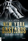 New York Bastards - In deinem Schatten