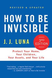 How to Be Invisible - J. J. Luna