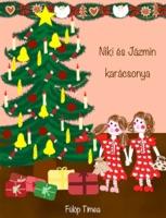 Niki és Jázmin karácsonya