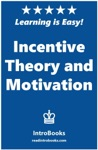 Incentive Theory And Motivation