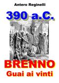 390 a.C. BRENNO. Guai ai vinti