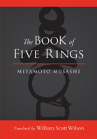 Miyamoto Musashi, William Scott Wilson & Shiro Tsujimura - The Book of Five Rings artwork