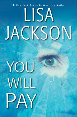 Lisa Jackson - You Will Pay