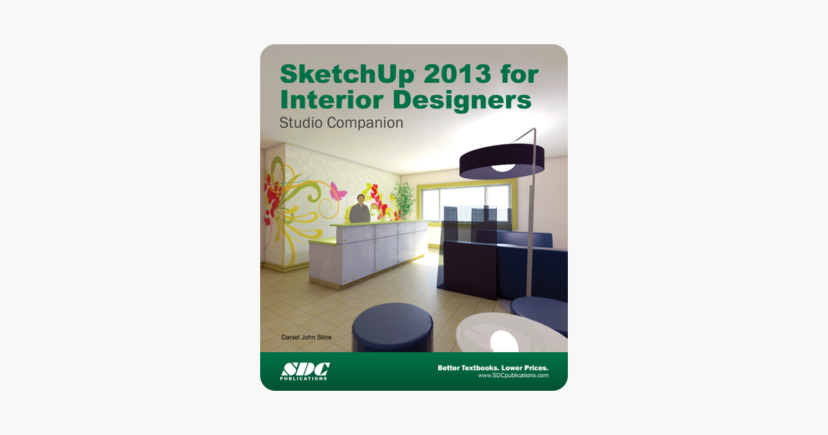 ‎SketchUp 2013 for Interior Designers