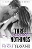 Three Sweet Nothings - Nikki Sloane