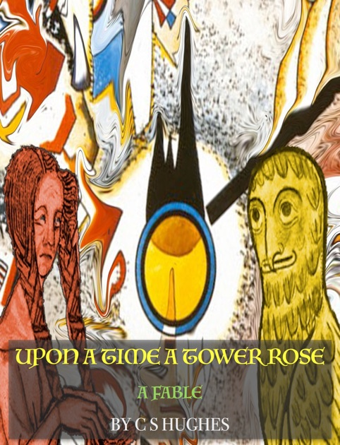 Upon A Time Tower Rose