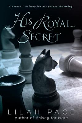 His Royal Secret - Lilah Pace book
