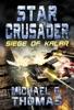 Star Crusader: Siege Of Kalar