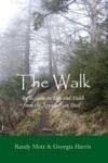 The Walk Reflections On Life  Faith From The Appalachian Trail