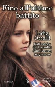 Fino all'ultimo battito di Lidia Ottelli Copertina del libro