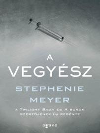 A Vegyész - Stephenie Meyer by  Stephenie Meyer PDF Download