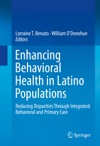 Enhancing Behavioral Health In Latino Populations