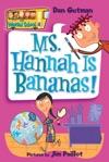 My Weird School 4 Ms Hannah Is Bananas