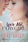 Love Me Cowgirl