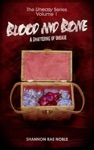 Blood And Bone A Smattering Of Unease