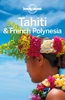Tahiti & French Polynesia Travel Guide