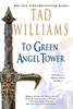 To Green Angel Tower, Part 1 - Tad Williams