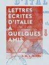 Lettres Crites DItalie  Quelques Amis