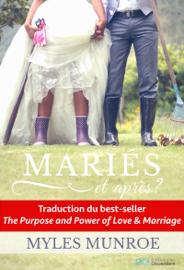 Mariés et après?