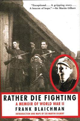Rather Die Fighting - Frank Blaichman book