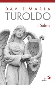 I Salmi da David Maria Turoldo