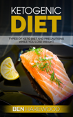 Ketogenic Diet: Types of keto Diet and Precautions While You Lose Weight