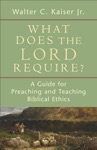 What Does The Lord Require