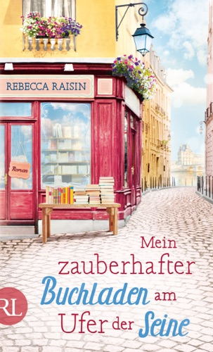 Rebecca Raisin - Mein zauberhafter Buchladen am Ufer der Seine