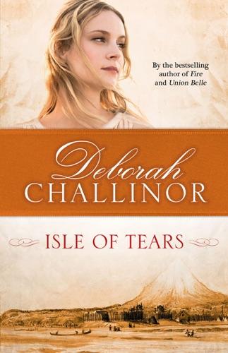 Deborah Challinor - Isle of Tears