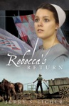 Rebeccas Return